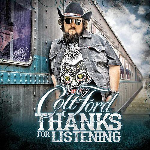 Colt Ford – Thanks