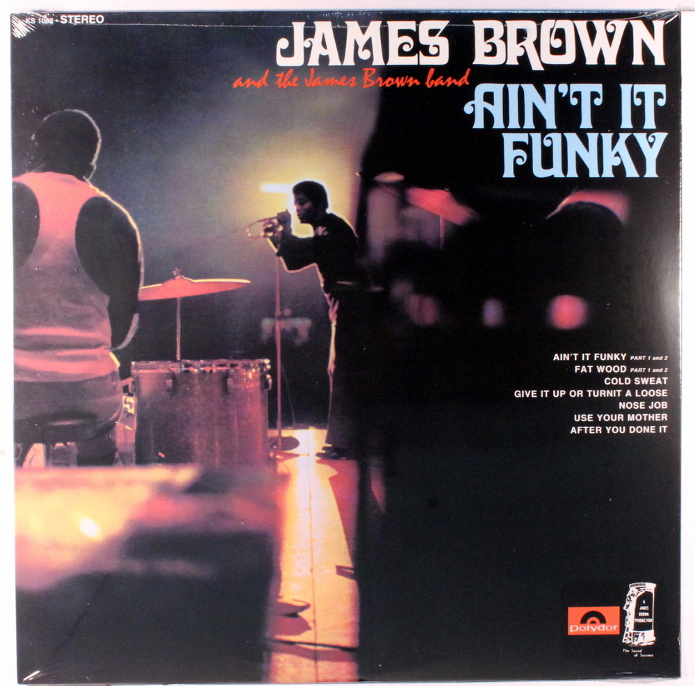 James Brown - Ain't It Funky Now