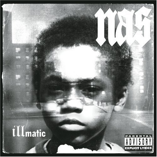 Nas Illmatic Nas – The Wor...