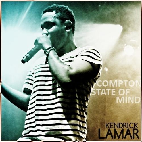 Compton State Of Mind Kendrick Lamar   Compton State