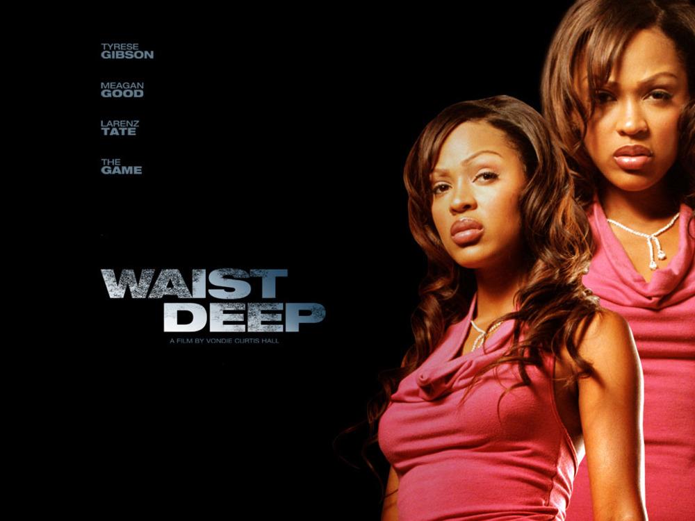 Waist Deep is a film starring  Waist Deep