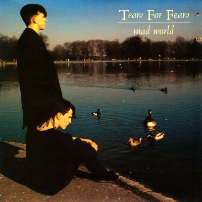 for fears mad world letra: