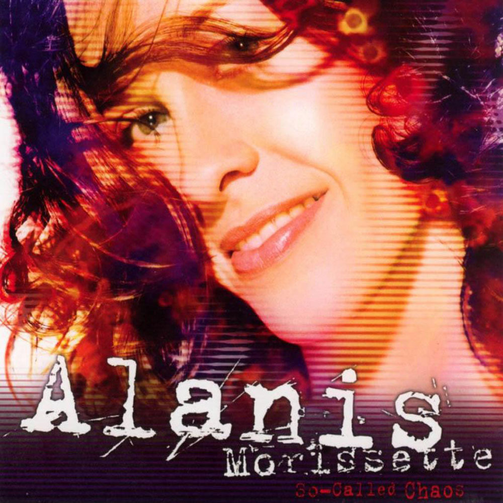 Alanis Morissette: Alanis Morissette – So-Called Chaos Lyrics