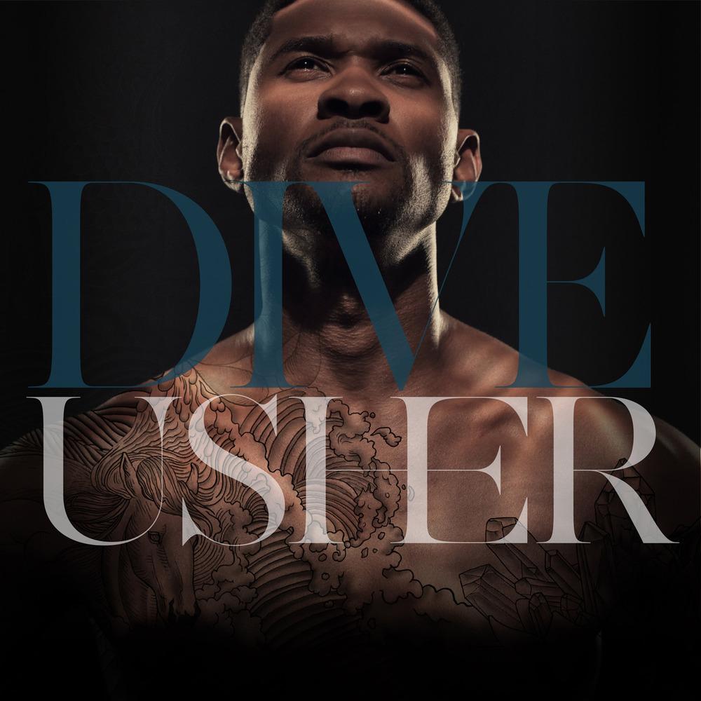 Not3s Trekked Like Me Lyrics: Usher – Dive Lyrics