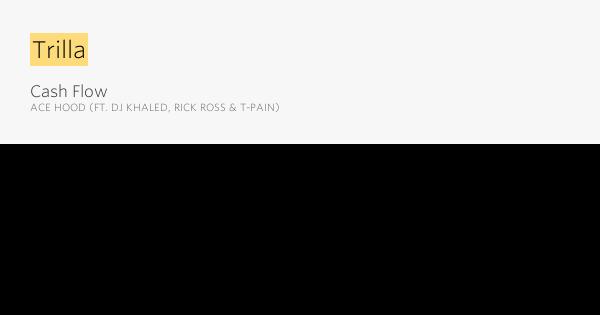 Ace Hood - Cash Flow Lyrics | MetroLyrics