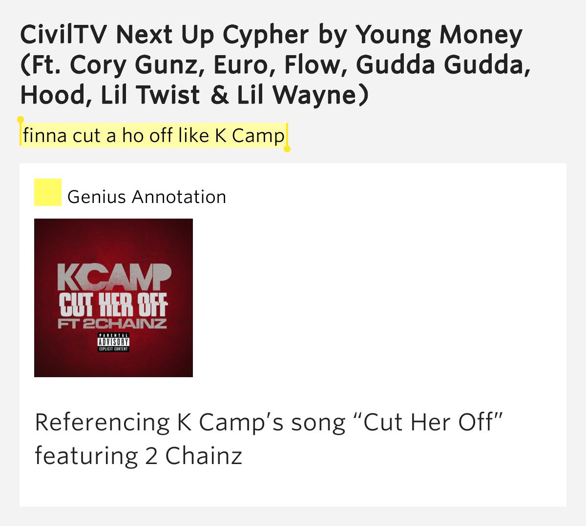 K Camp Cut Her Off Lyrics Finna cut a ho off lik...