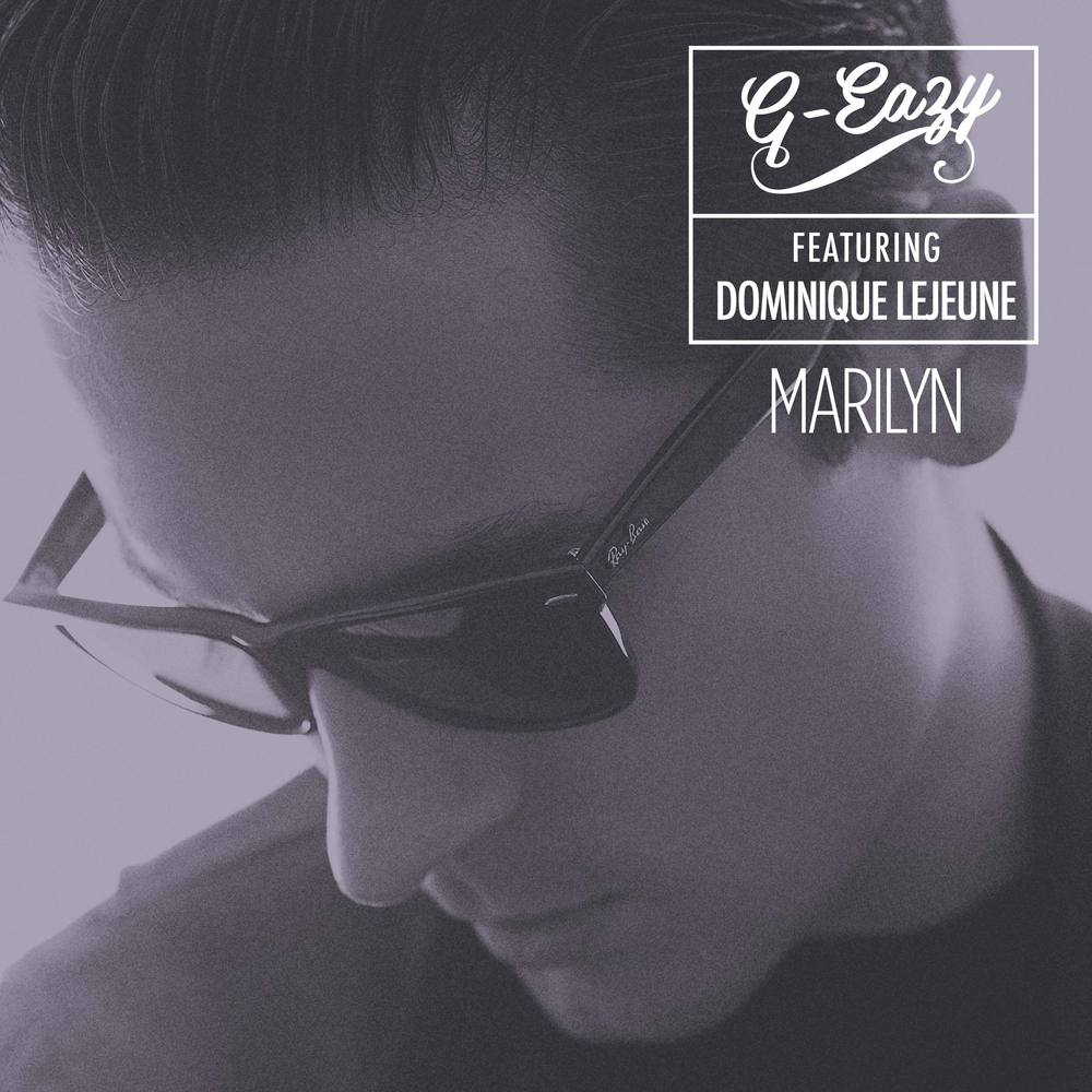 G-Eazy   Marilyn Lyrics  G Eazy Quotes Marilyn