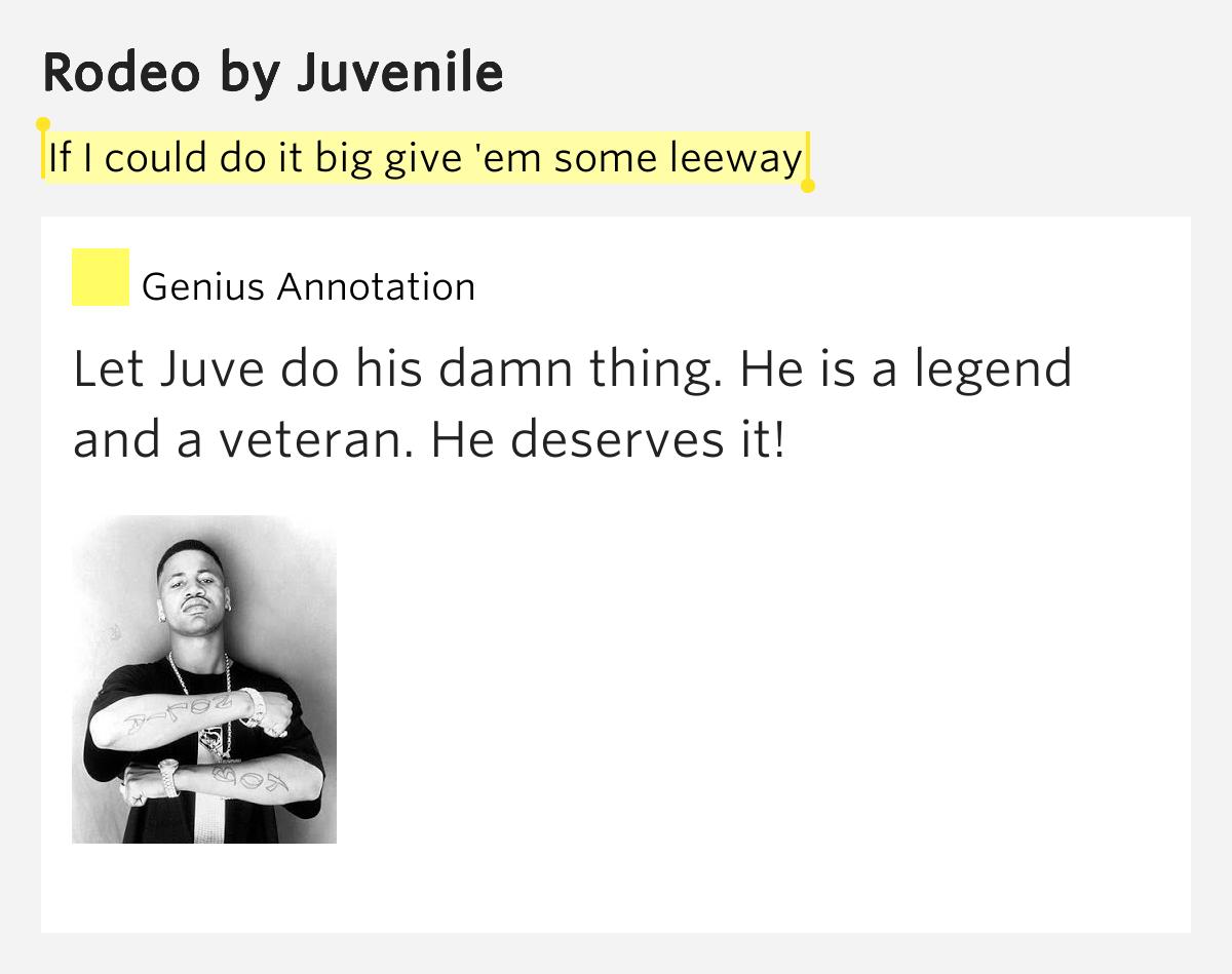If I Could Do It Big Give Em Some Leeway Rodeo Lyrics