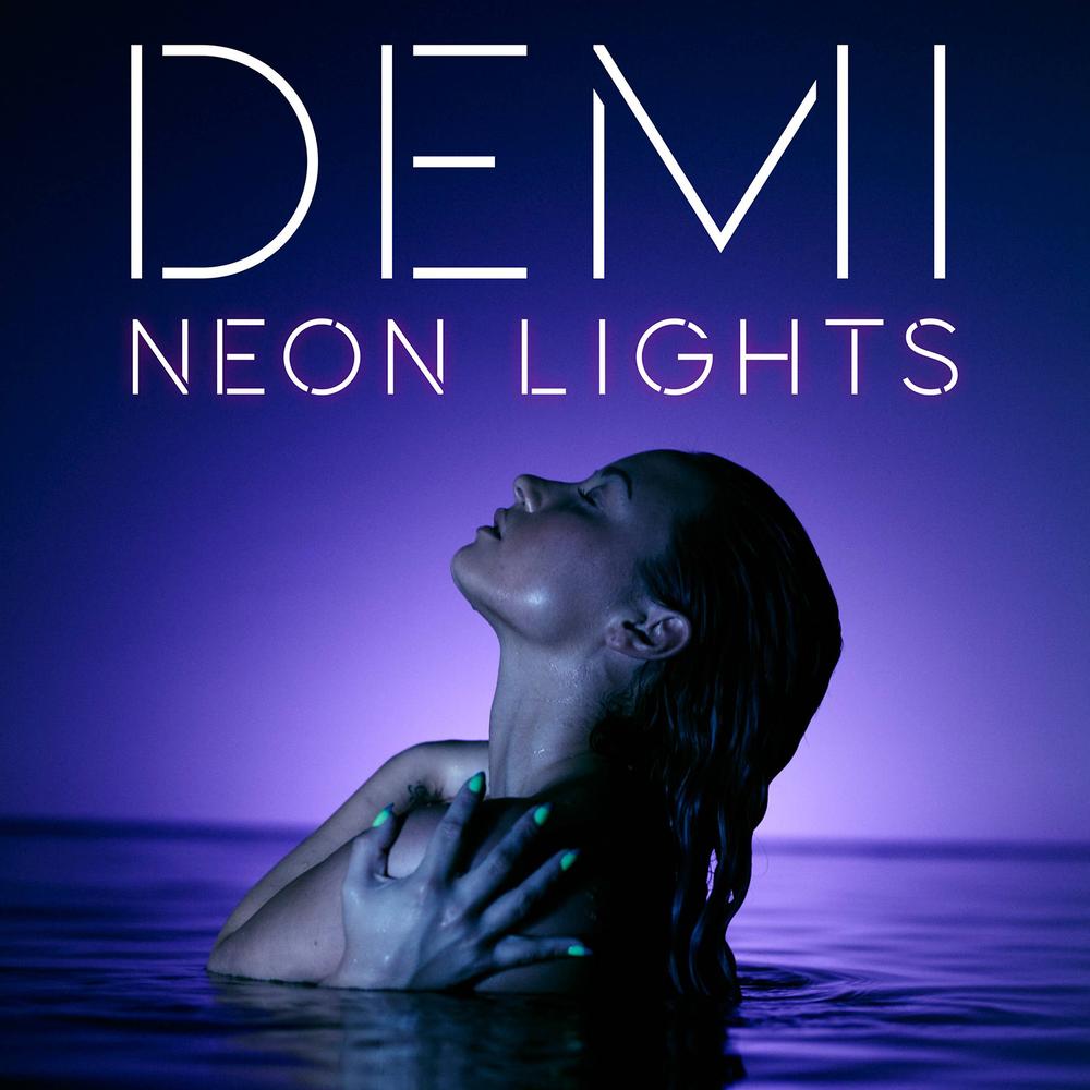 Demi Lovato Neon Lights Lyrics