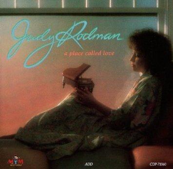 Judy Rodman - A Place Called Love