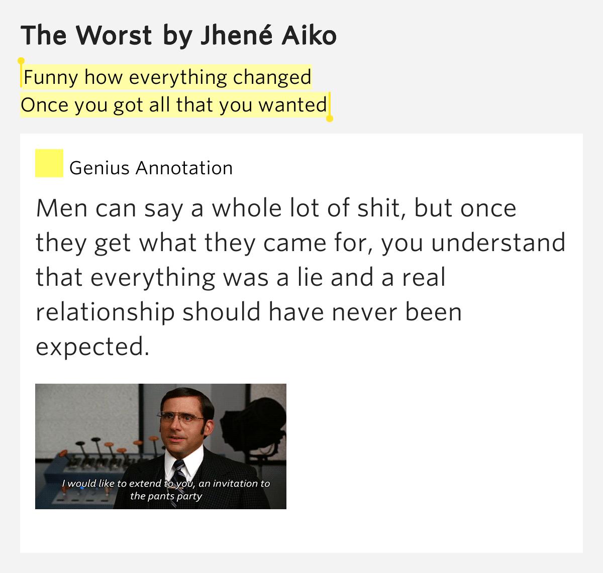 Jhene Aiko Lyrics The Worst Funny how everything c...