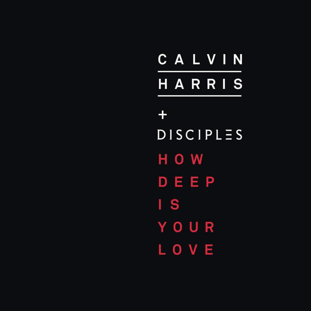 Calvin Harris – How ... Calvin Harris I Need Your Love Album Cover