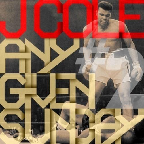 J Cole Any Given Sunday 2 Any Given Sunday  2  2011  J