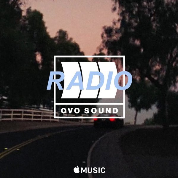Drake Ovo Sound Radio Episode 12 Tracklist Lyrics