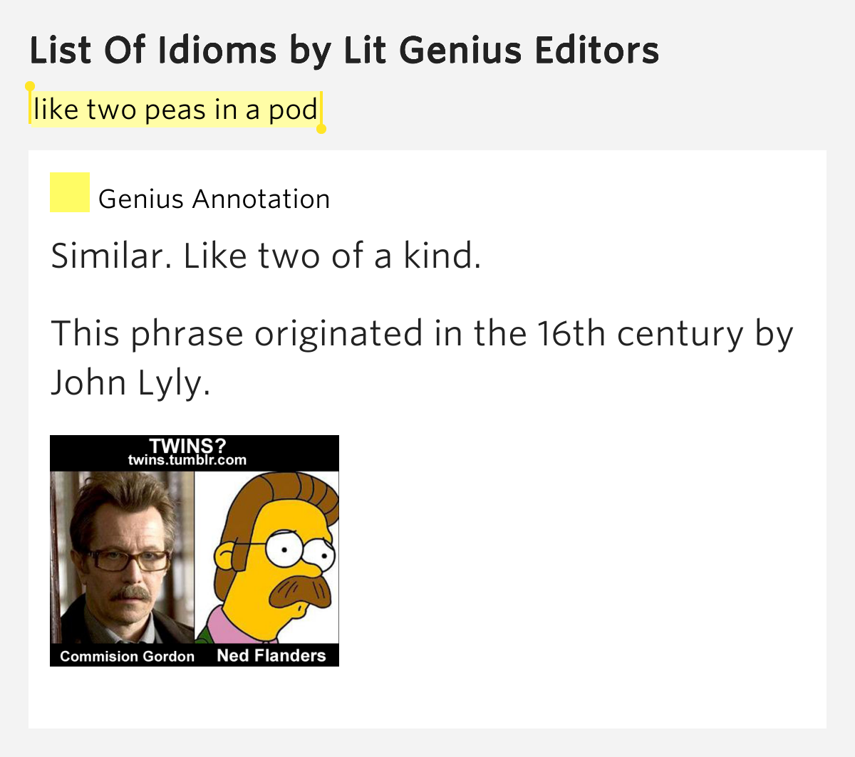 Like Two Peas In A Pod List Of Idioms By Lit Genius Editors