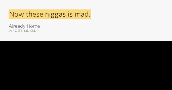 Jay Z Kid Cudi Already Home Lyrics