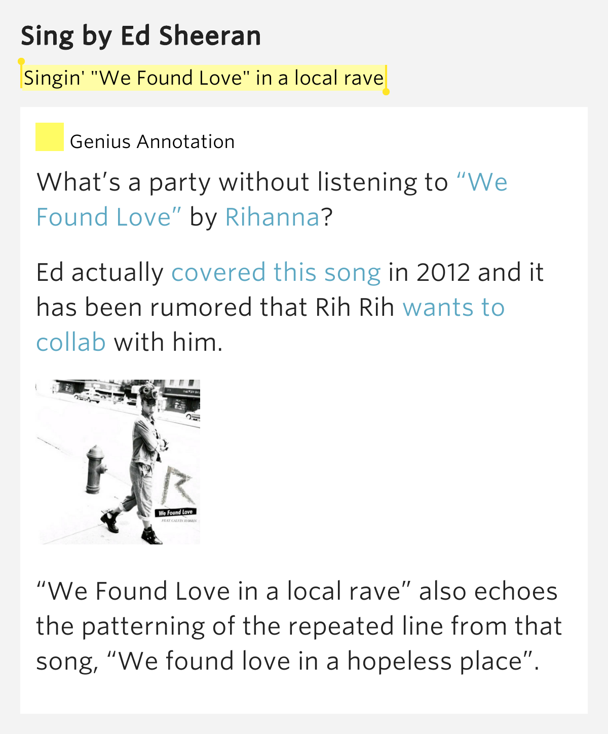 """Singin' """"We Found Love"""" in a local rave – Sing by Ed Sheeran"""