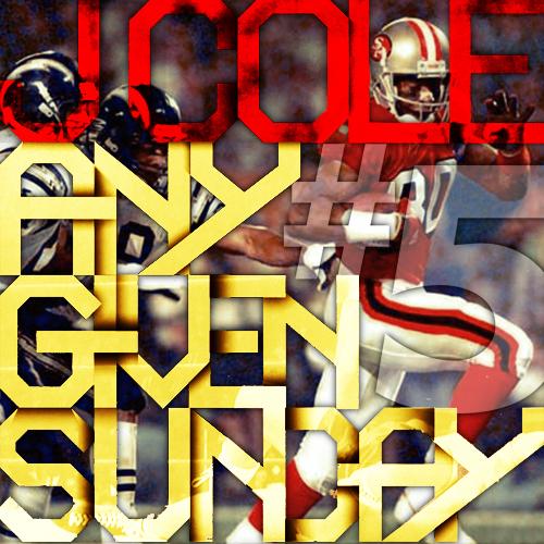 J Cole Any Given Sunday 5 Any Given Sunday  5  2011  J