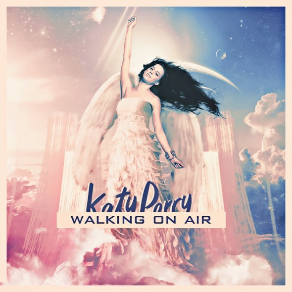 Katy Perry Walking On Air  Walking on Air  has house