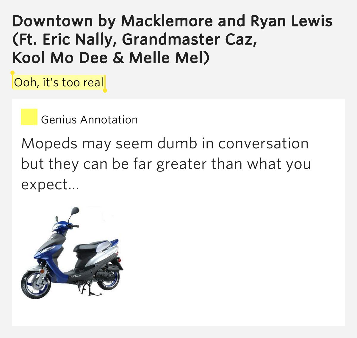 Ooh, it's too real – Downtown Lyrics - 252.5KB