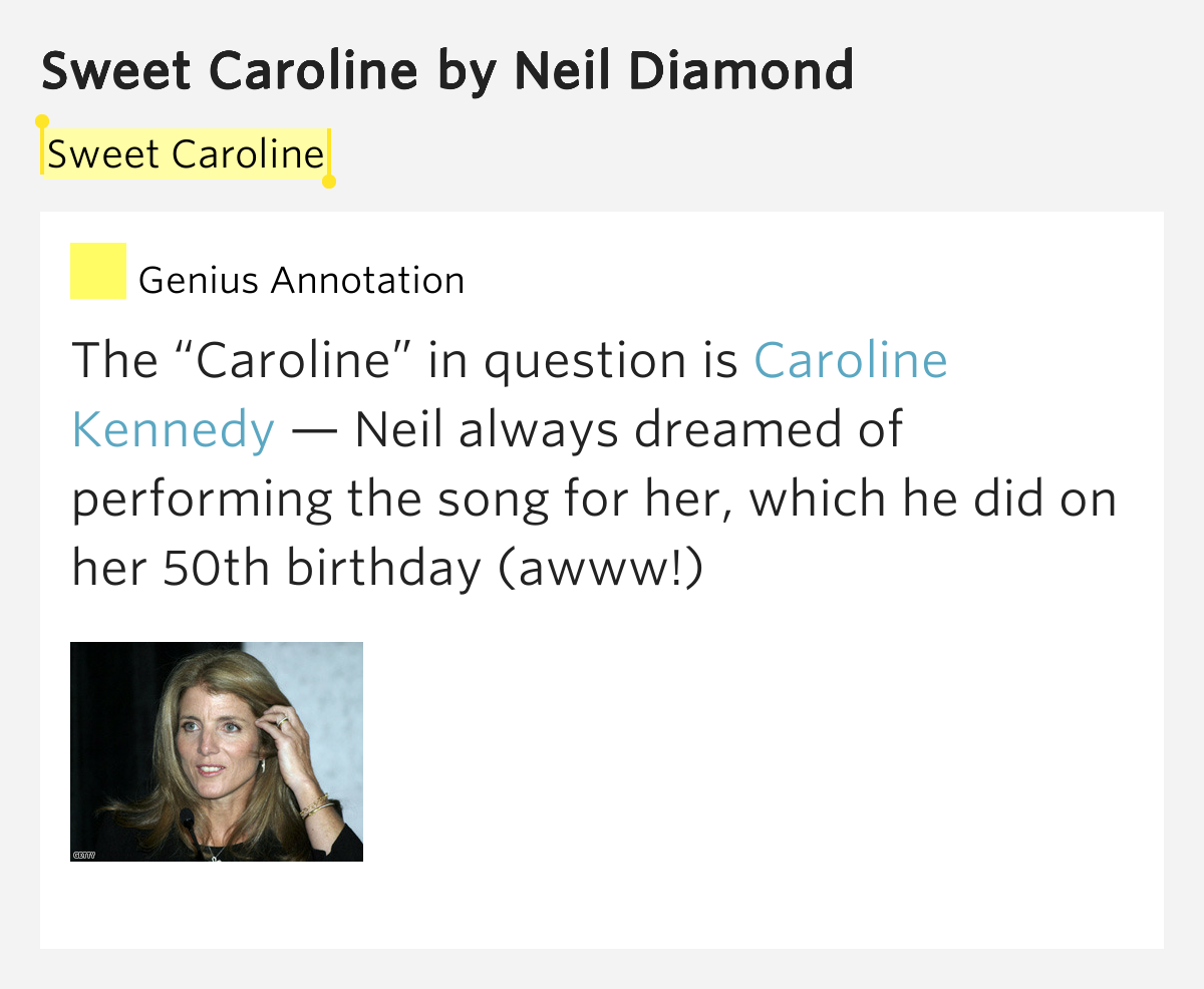 Sweet Caroline – Sweet Caroline by Neil Diamond