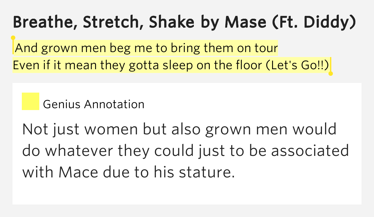 And grown men beg me to bring them on tour even if it for On the floor meaning