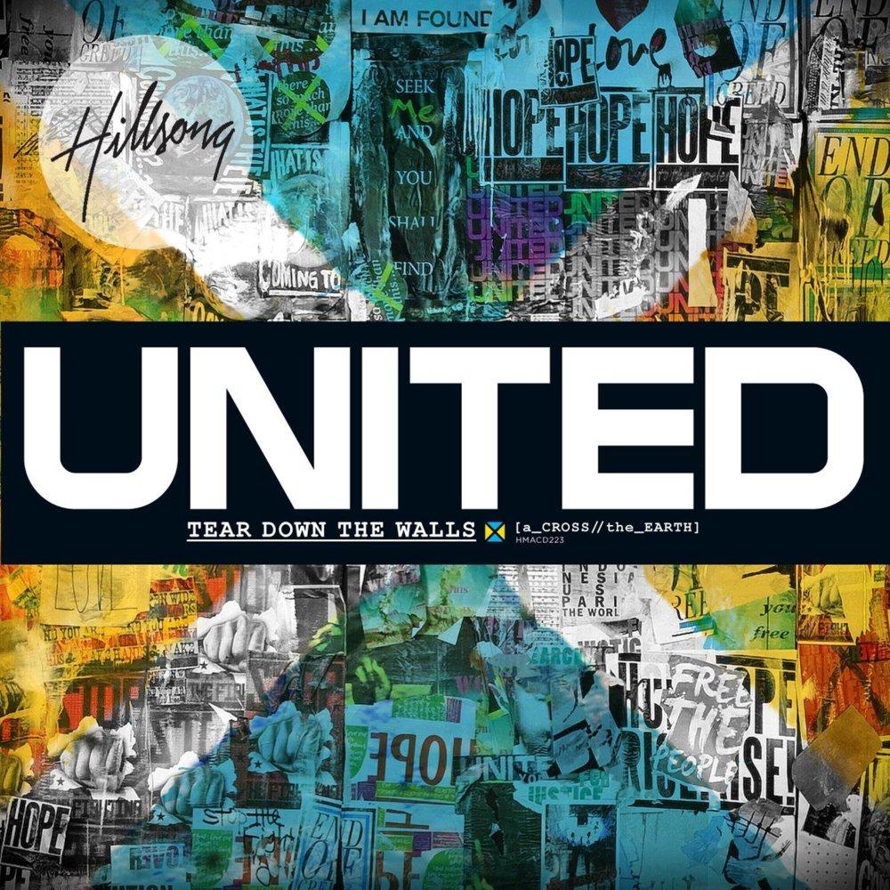 Hillsong UNITED – Tear Down The Walls Lyrics