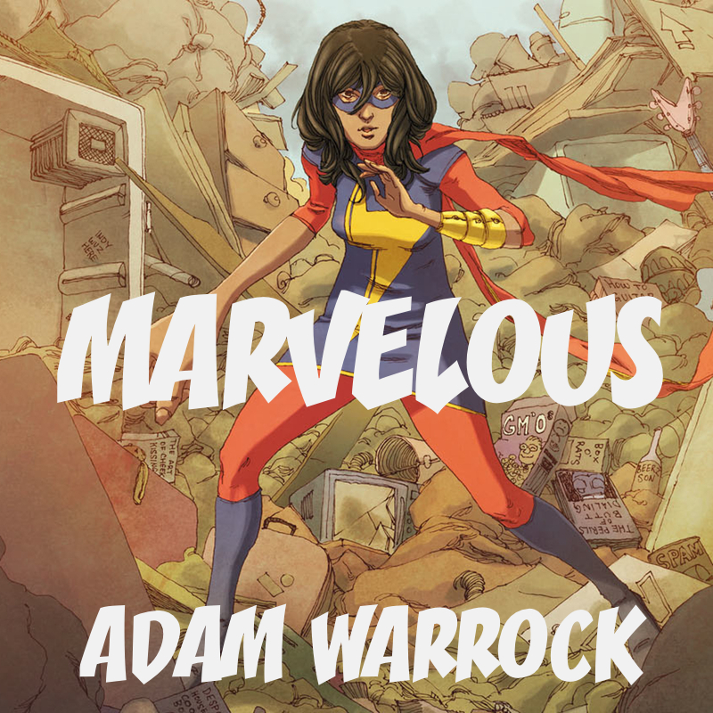 Adam Warrock Marvelous Lyrics Genius Lyrics