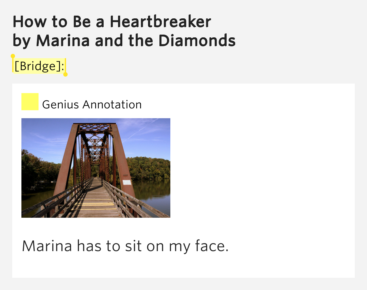 [Bridge]: – How to Be a Heartbreaker Lyrics Meaning