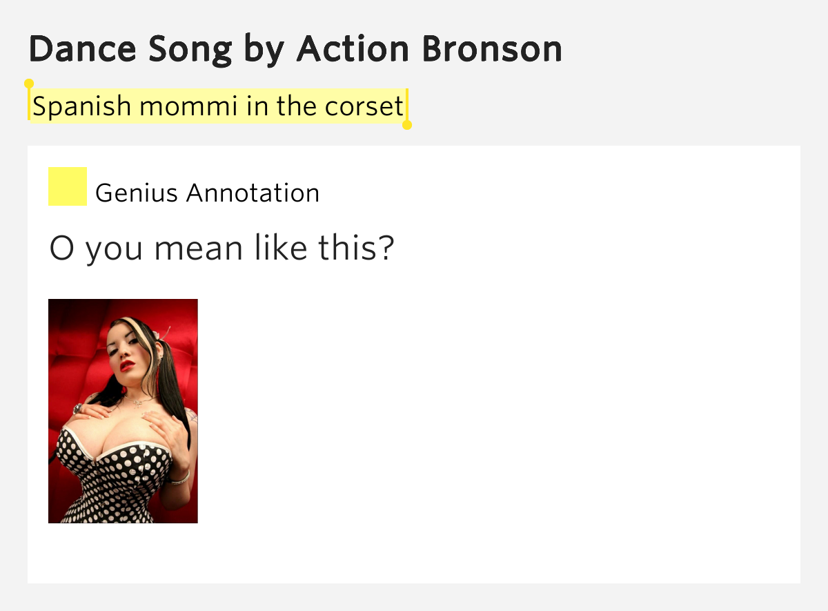 spanish mommi in the corset dance song by action bronson. Black Bedroom Furniture Sets. Home Design Ideas