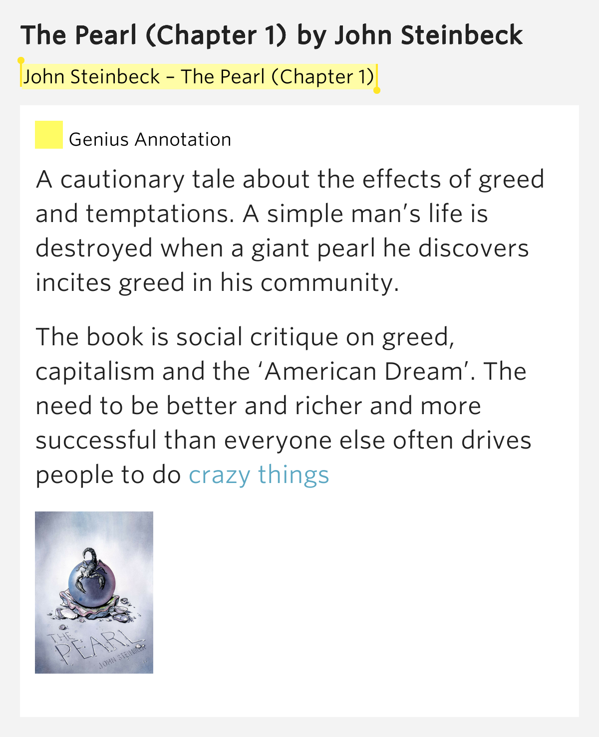 the effects of greed in the pearl by john steinbeck The pearl by john steinbeck  the pearl is a novel by american author john steinbeck  and the disastrous effects of stepping out of an established.