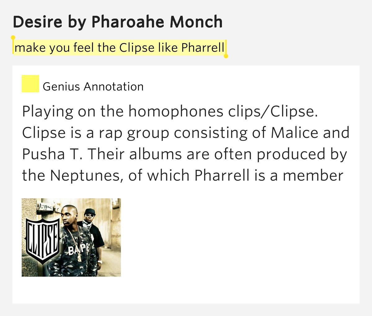 Make you feel the clipse like pharrell desire lyrics meaning for Desire miroir miroir lyrics