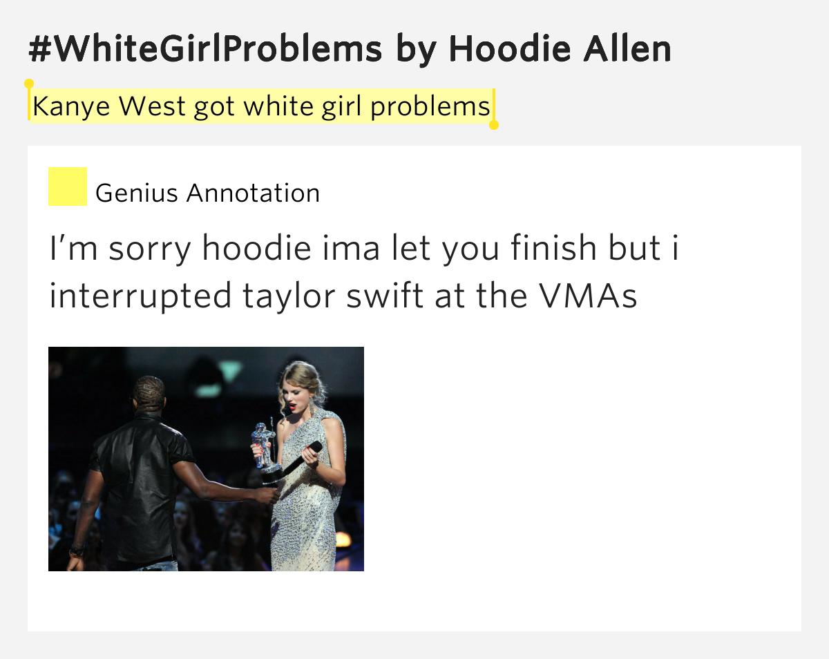 Hoodie allen whitegirlproblems
