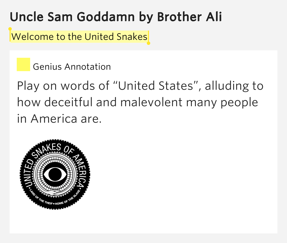 Brother Ali Quotes: Welcome To The United Snakes