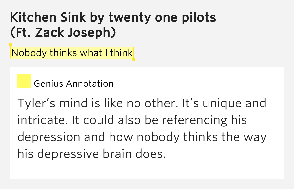 Nobody thinks what i think kitchen sink by twenty one pilots for Kitchen sink lyrics