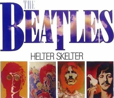 Helter Skelter Beatles Album The Beatles   Helter Skelter
