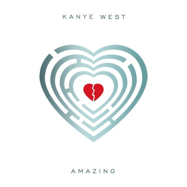 Heart You Re Amazing: Kanye West – Amazing Lyrics