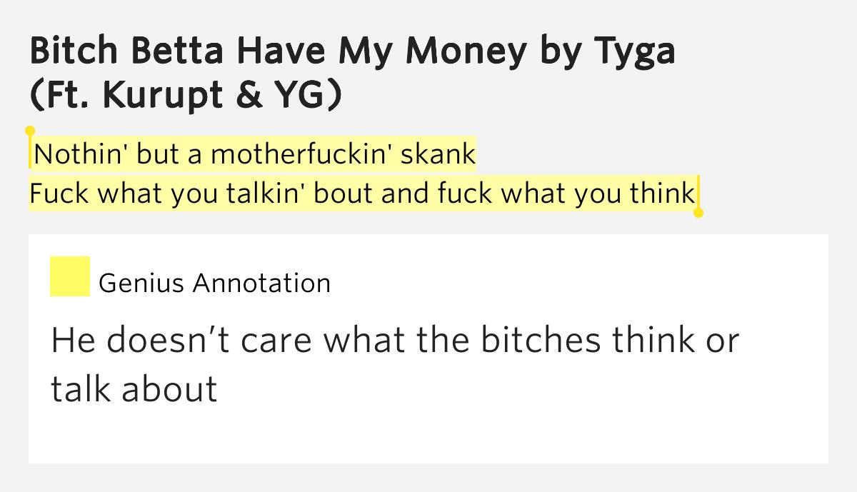 Rihanna Lyrics - Bitch Better Have My