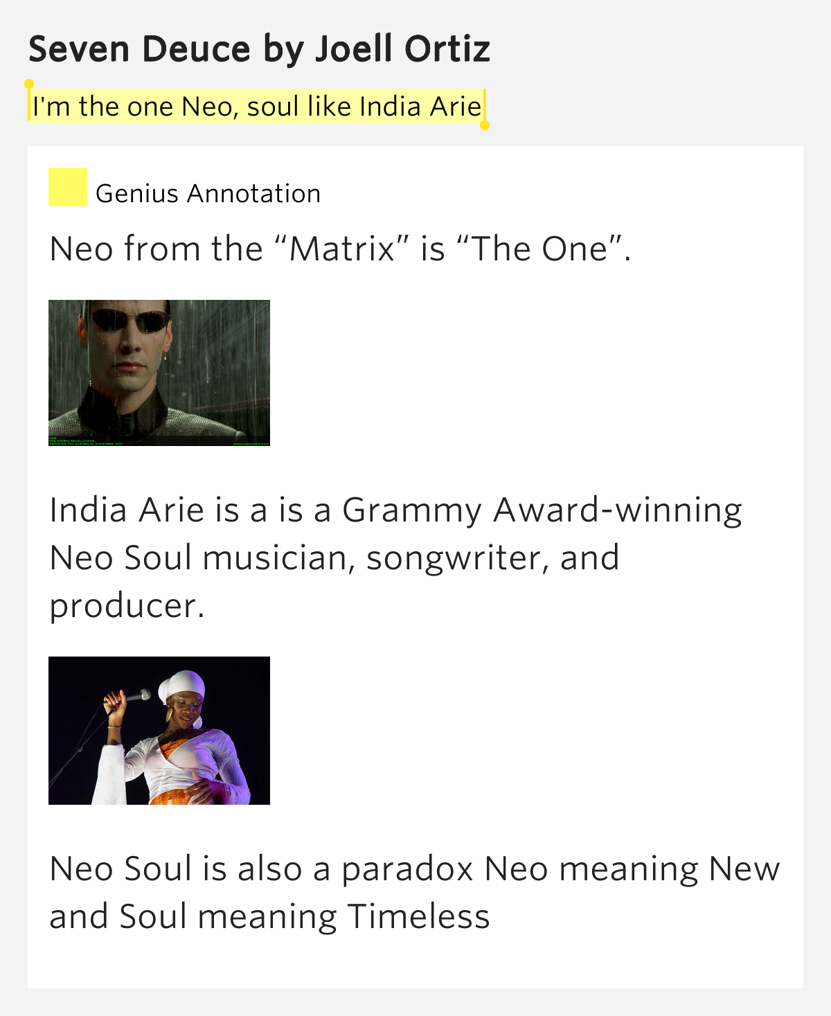Neo Meaning: I'm The One Neo, Soul Like India Arie