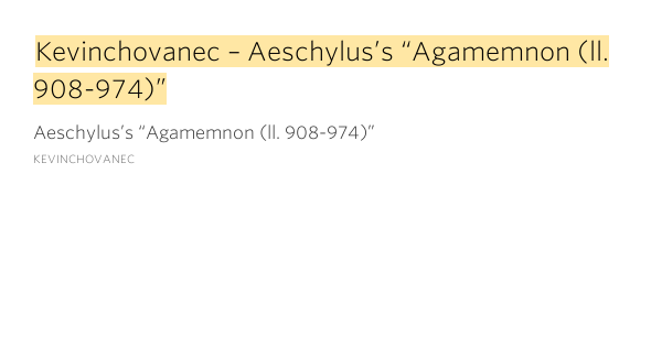 the theme of power in aeschylus agamemnon Agamemnon was the first play in a connected trilogy is there a main message to aeschylus agamemnon update cancel answer wiki 1 answer i would say the overriding theme of the agamemnon is chickens coming home to roost.