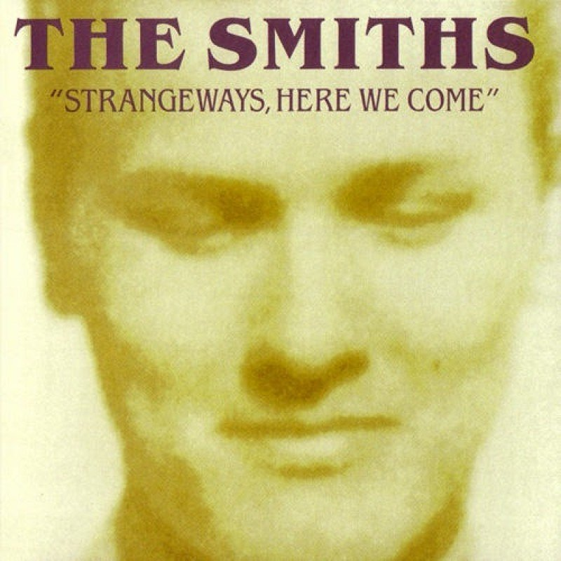 The Smiths Strangeways Here We Come