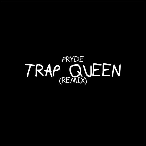 Pryde trap queen fetty wap pryde remix lyrics genius lyrics