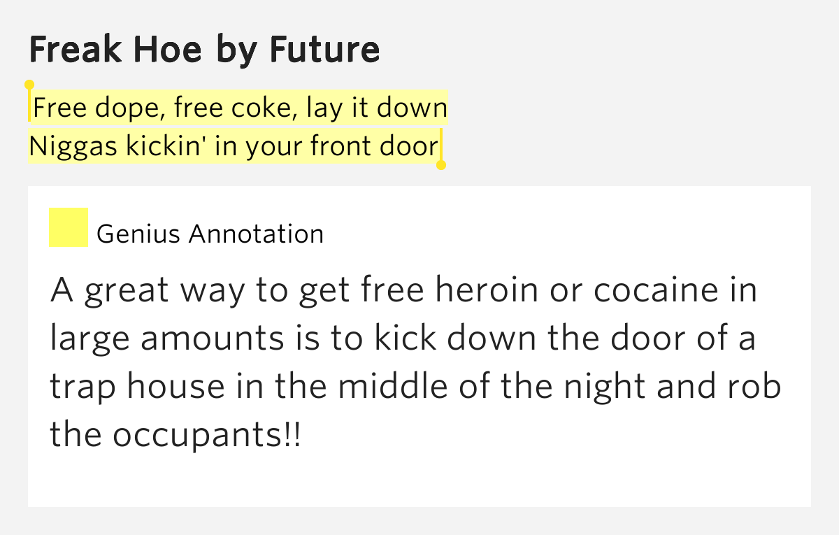 Free dope free coke lay it down niggas kickin 39 in your for Front door rachel zeffira lyrics