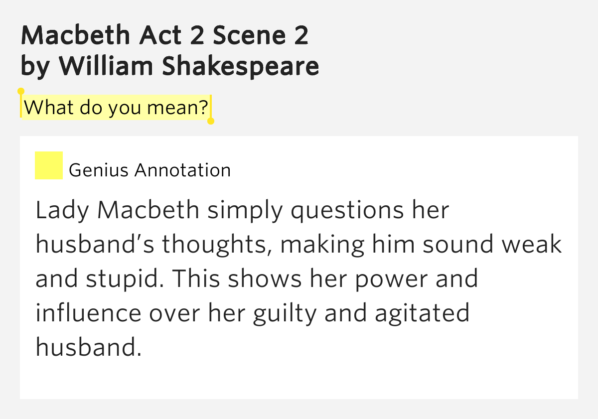 an examination of the power of influences in william shakespeares macbeth Home → sparknotes → shakespeare study guides → macbeth → study questions macbeth william shakespeare in macbeth, is tied to ideals of strength, power.
