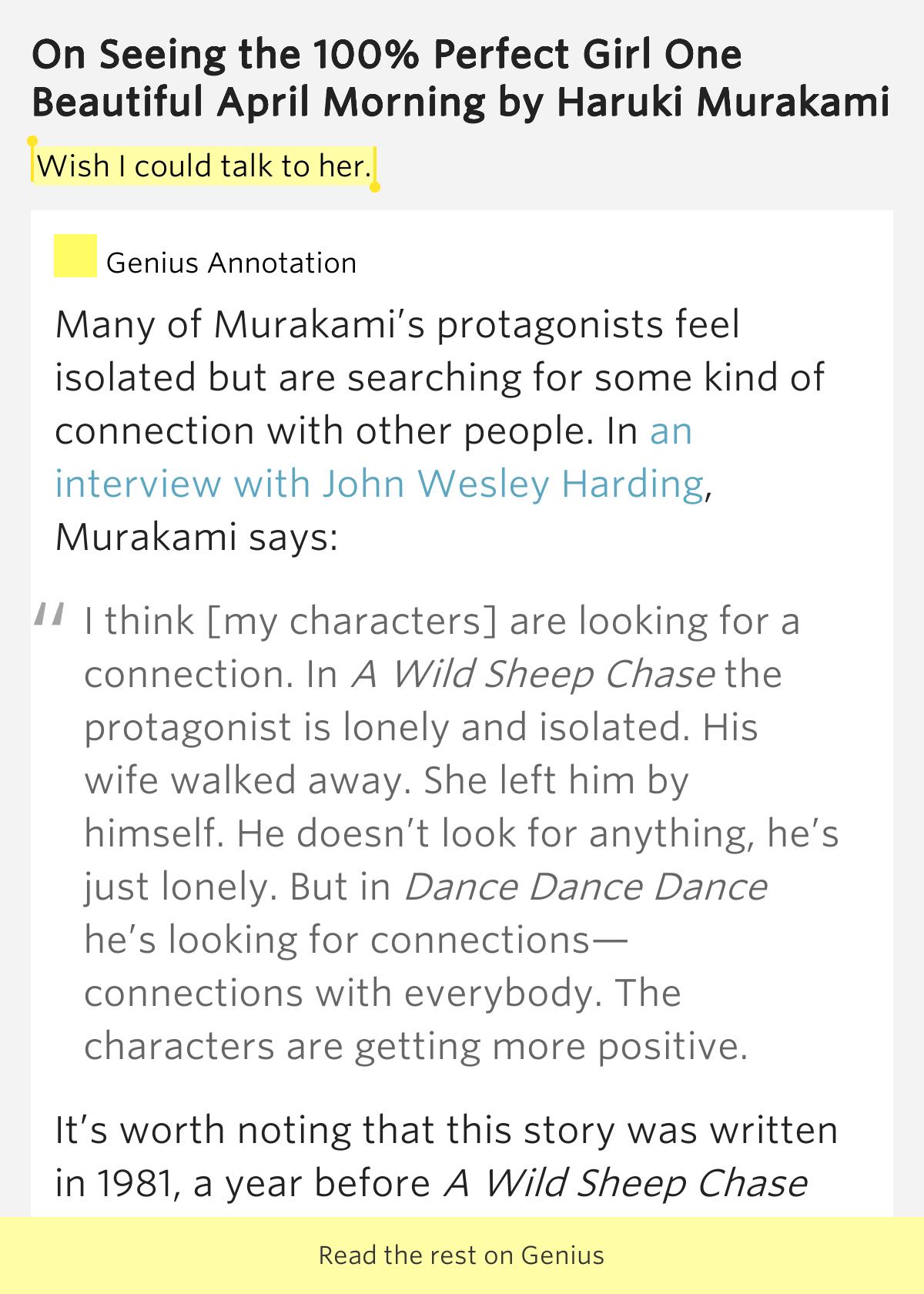 haruki murakami on seeing the 100 perfect girl essay Haruki murakami 'on seeing the 100% perfect gril one murakami etc which have garnered critical on seeing the 100% perfect girl one beautiful april morning.