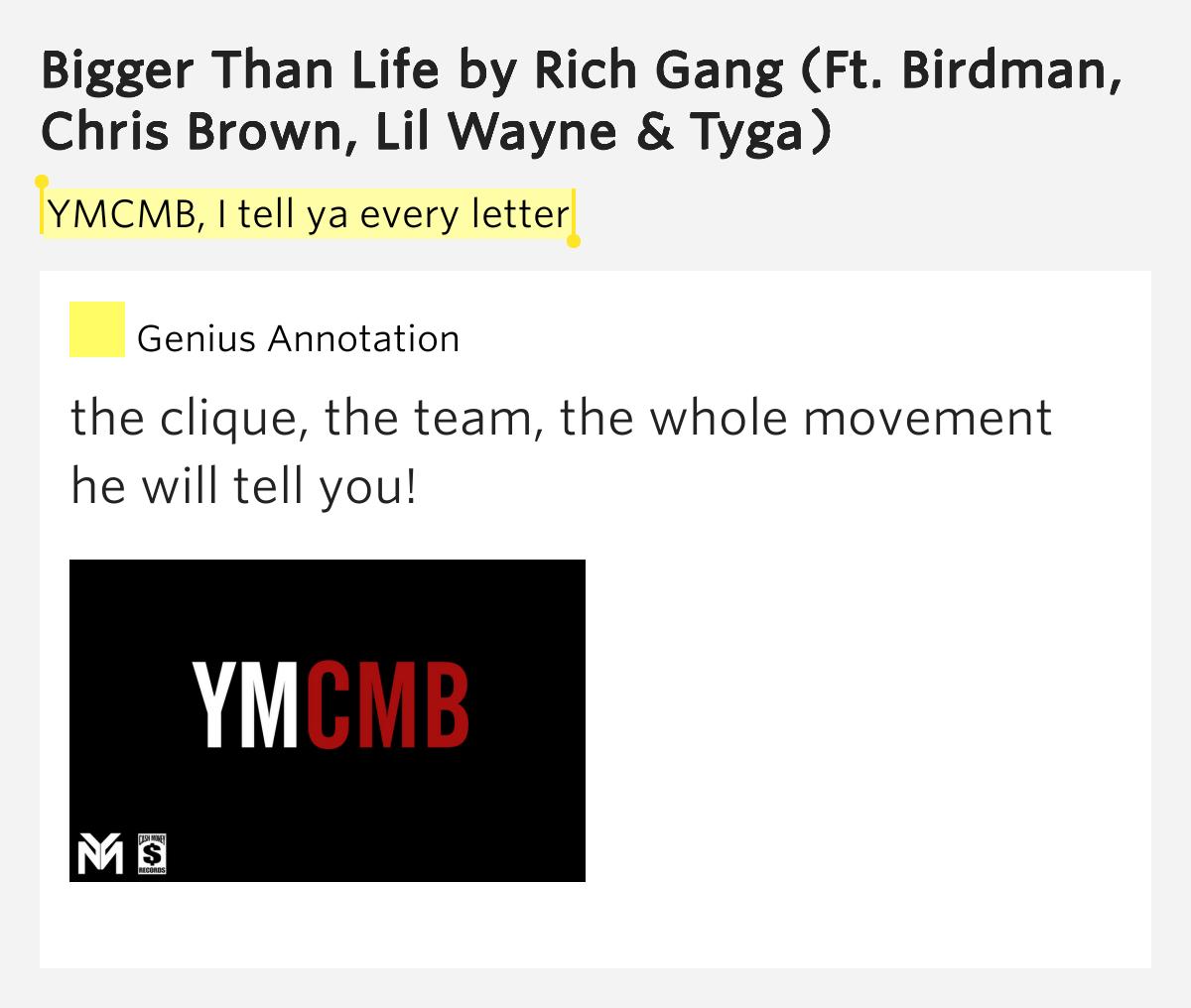 YMCMB, I tell ya every letter – Bigger Than Life Lyrics ...