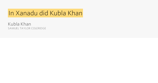 kubla khan and its relation to This precise pin-pointing of the farm in relation to culbone church led mr  of  the writing of kubla khan, he had certainly already established relations with his .