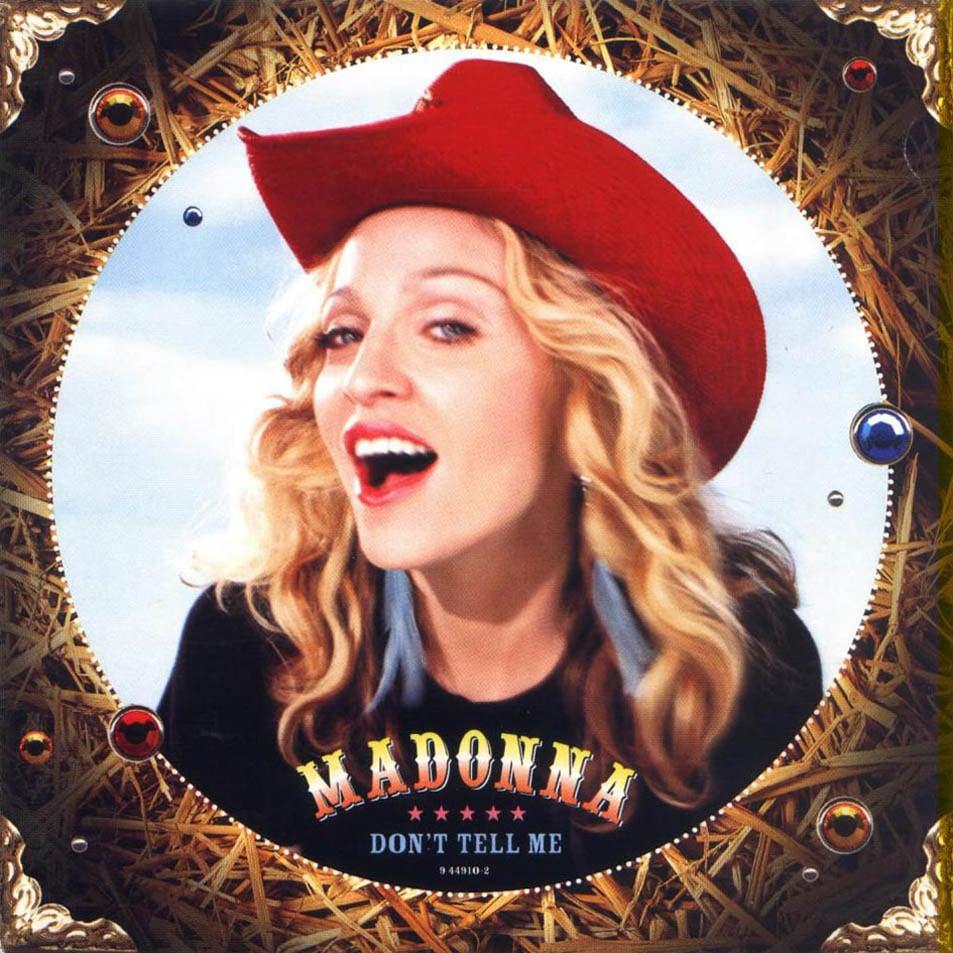 Madonna - Dont Tell Me Lyrics | Genius