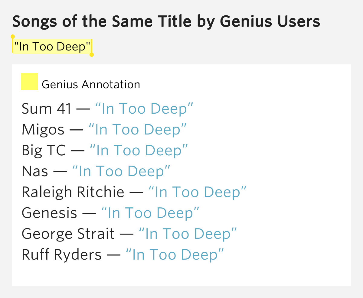 Quot In Too Deep Quot Songs Of The Same Title Lyrics Meaning