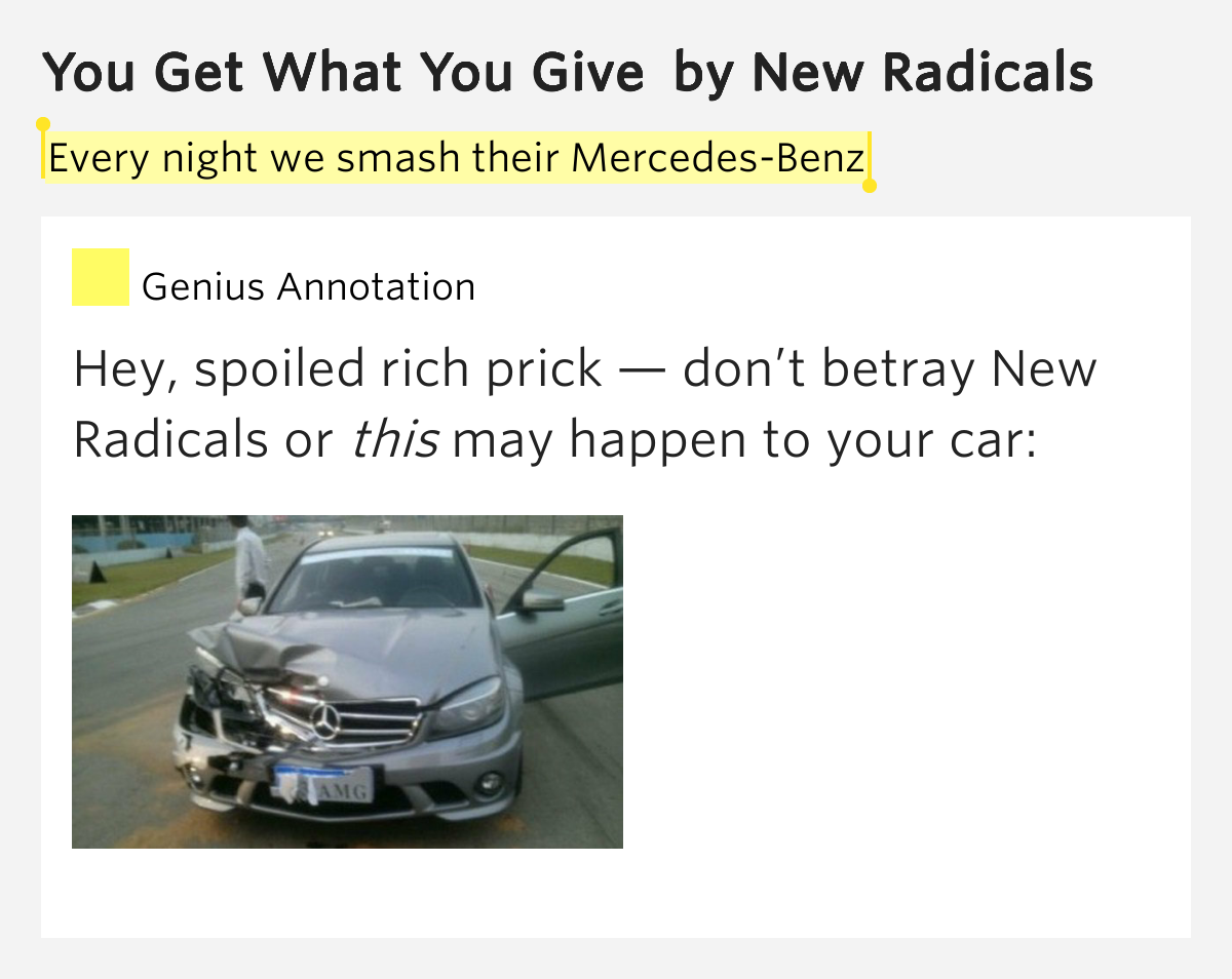 Every night we smash their mercedes benz you get what for Mercedes benz song lyrics